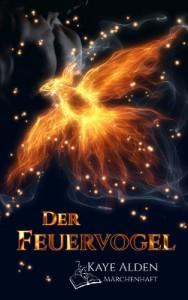 Märchenhaft - Der Feuervogel