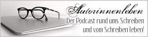 Autorinnenleben - der Podcast rund ums Schreiben und vom Schreiben leben!