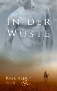 Cover: In der Wüste - Kaye Alden
